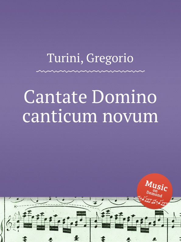 G. Turini Cantate Domino canticum novum цены
