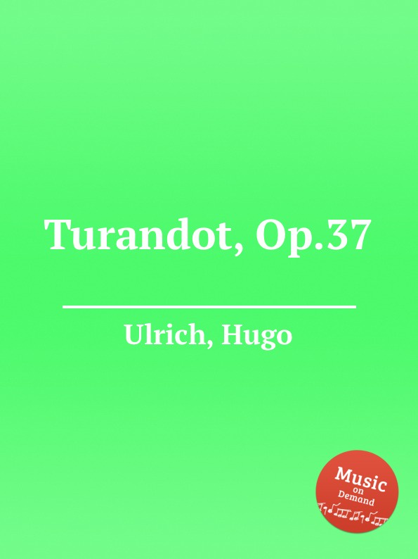 H. Ulrich Turandot, Op.37