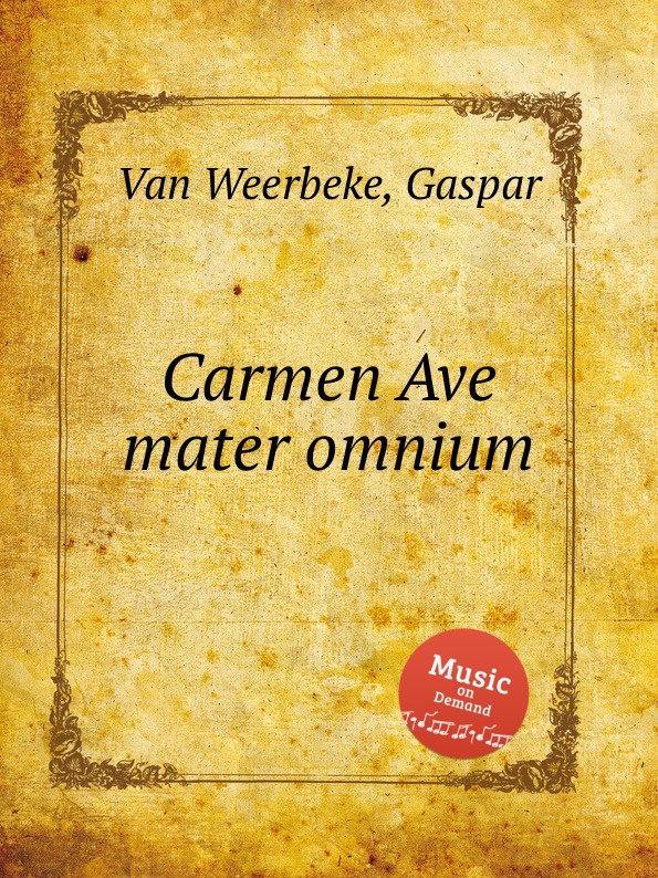 цена G. Van Weerbeke Carmen Ave mater omnium в интернет-магазинах