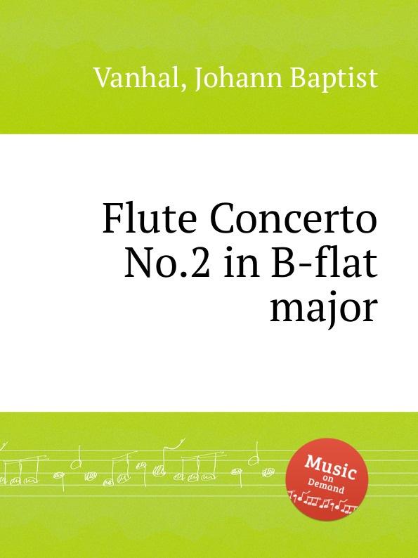 J.B. Vanhal Flute Concerto No.2 in B-flat major недорого