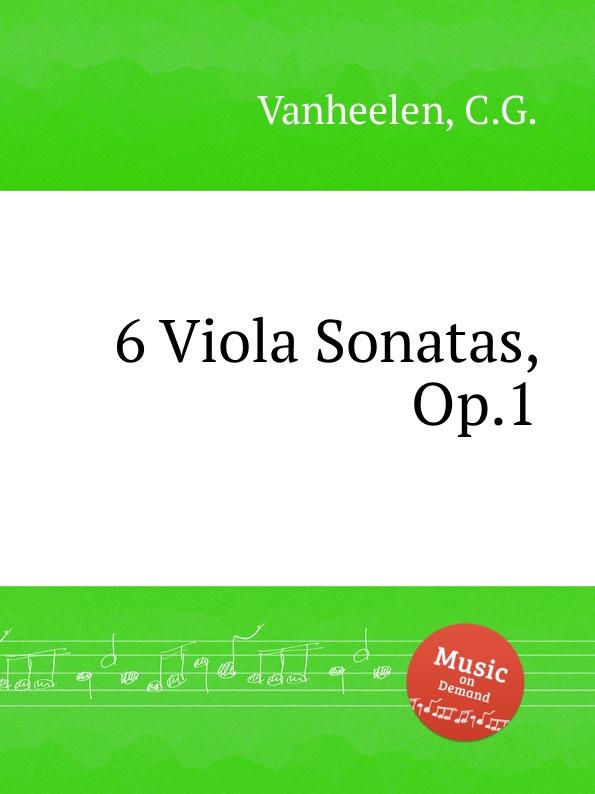 лучшая цена C.G. Vanheelen 6 Viola Sonatas, Op.1
