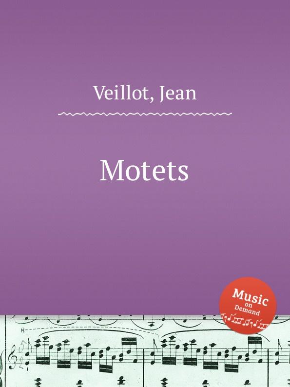 J. Veillot Motets j veillot motets