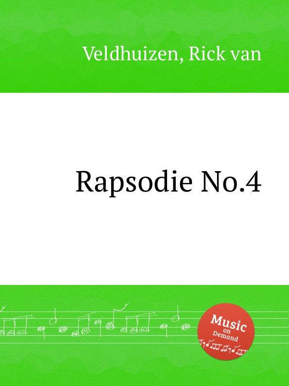 R. van Veldhuizen Rapsodie No.4 r van veldhuizen rapsodie no 4