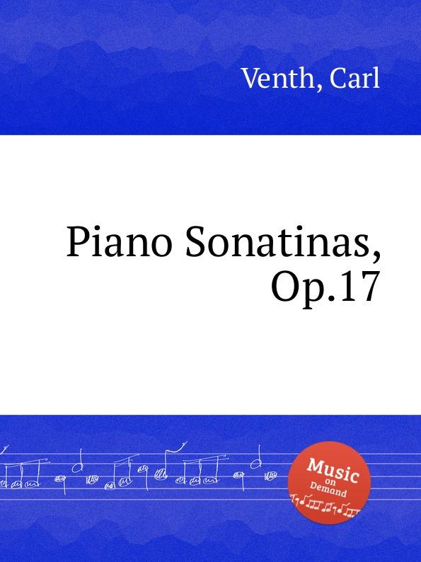 цена C. Venth Piano Sonatinas, Op.17 в интернет-магазинах