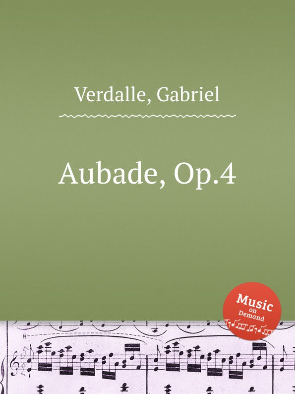 G. Verdalle Aubade, Op.4 g verdalle berceuse op 79