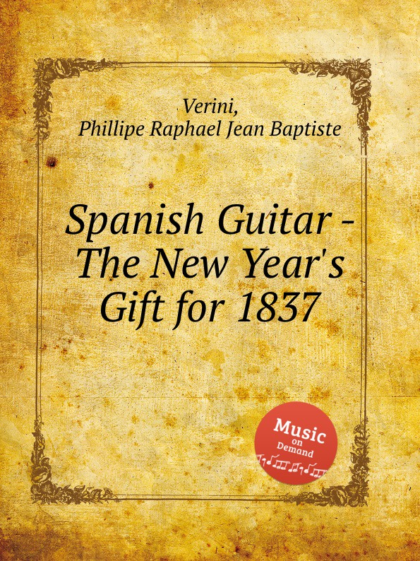 P.R.J.B. Verini Spanish Guitar - The New Year.s Gift for 1837 2016 new 38 acoustic guitar 38 18 high quality guitarra musical instruments with guitar strings