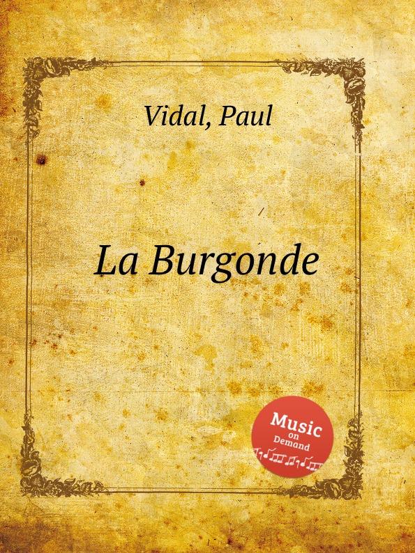 P. Vidal La Burgonde