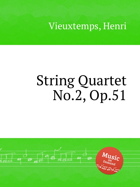 H. Vieuxtemps String Quartet No.2, Op.51 h vieuxtemps viola sonata op 36
