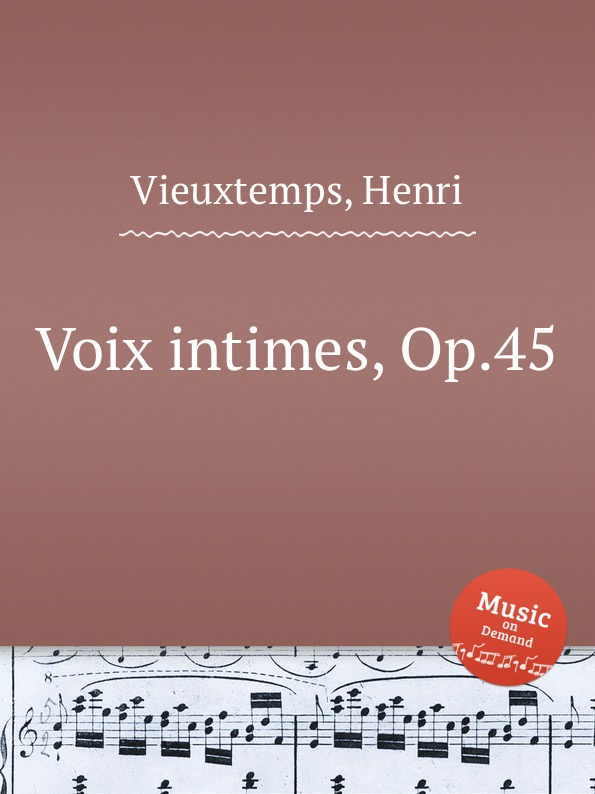 H. Vieuxtemps Voix intimes, Op.45 h vieuxtemps viola sonata op 36
