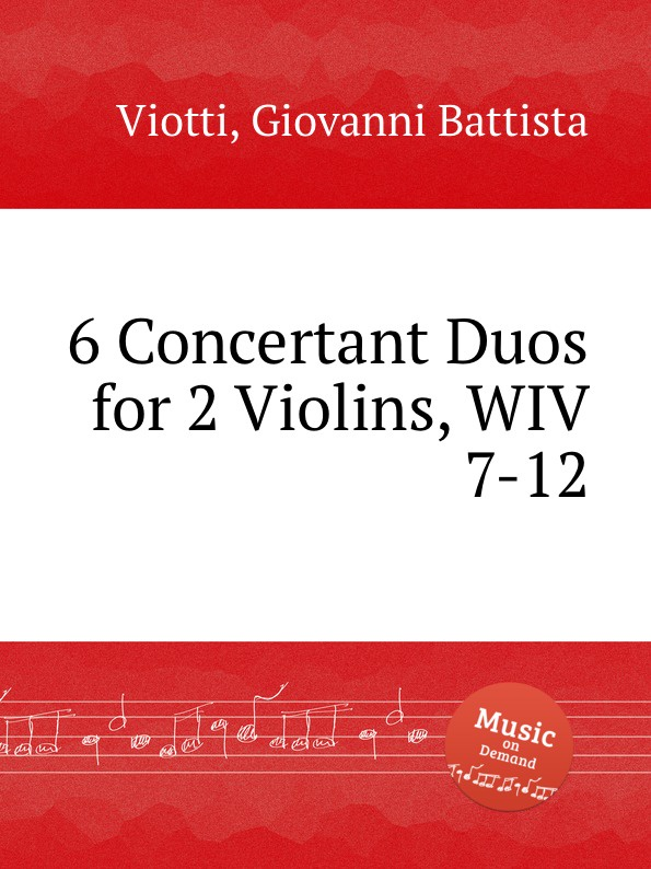 G.B. Viotti 6 Concertant Duos for 2 Violins, WIV 7-12 g b viotti 3 duos for 2 violins wiv 7 9