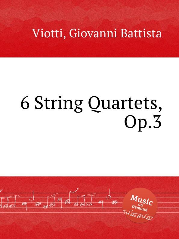 где купить G.B. Viotti 6 String Quartets, Op.3 по лучшей цене