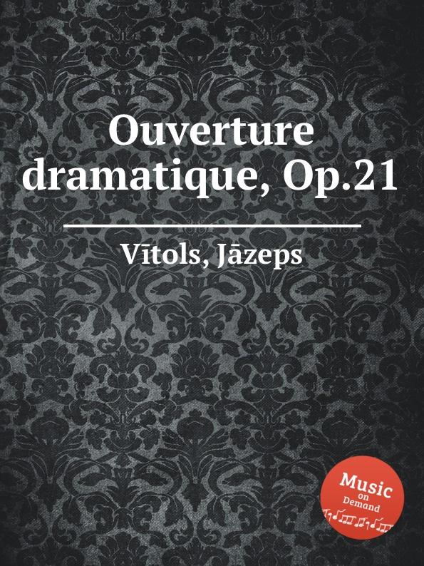 лучшая цена J. Vītols Ouverture dramatique, Op.21