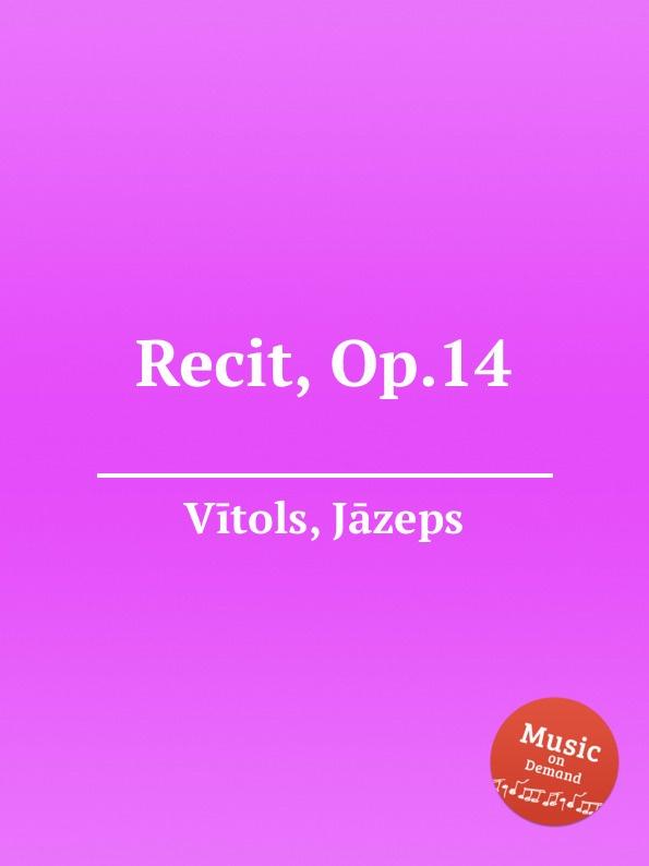 J. Vītols Recit, Op.14 цена