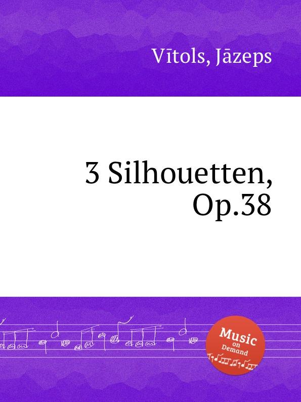 лучшая цена J. Vītols 3 Silhouetten, Op.38