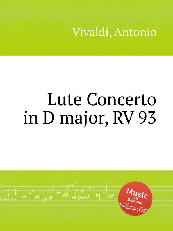 Avivaldi lute concerto in d major rv 93 - купить kataloggroup ru