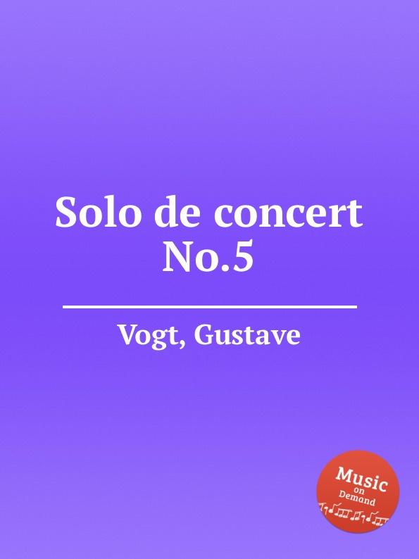 G. Vogt Solo de concert No.5
