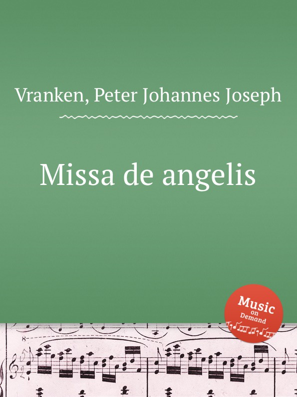 P.J. Vranken Missa de angelis цена и фото
