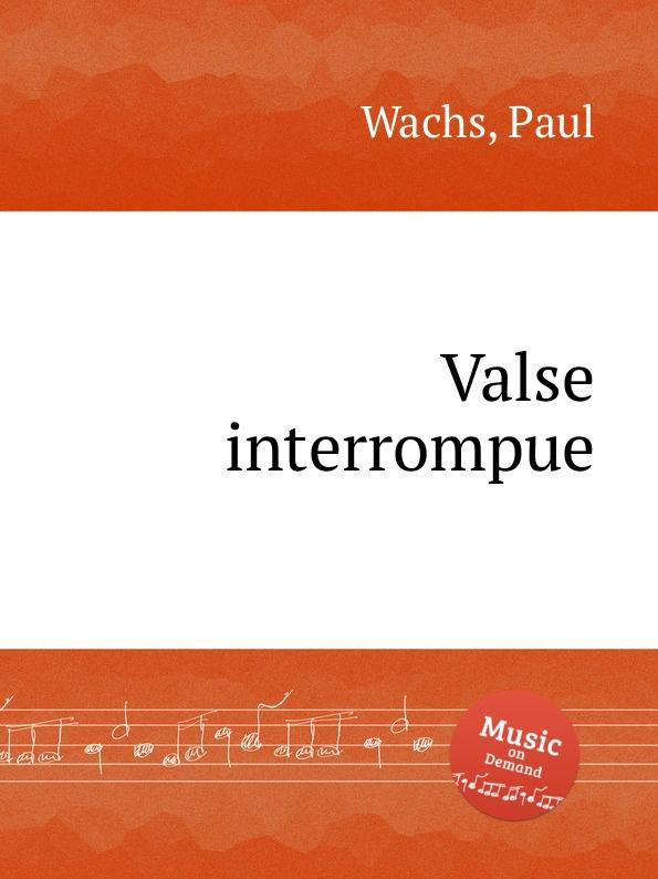 P. Wachs Valse interrompue с т хвощ н н варлинский е а попов микропроцессоры и микроэвм в системах автоматического управления справочник