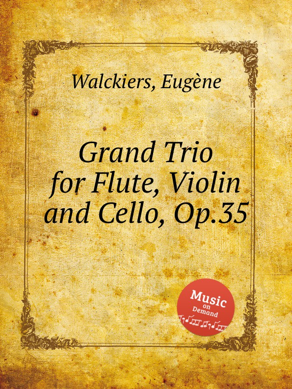 лучшая цена E. Walckiers Grand Trio for Flute, Violin and Cello, Op.35