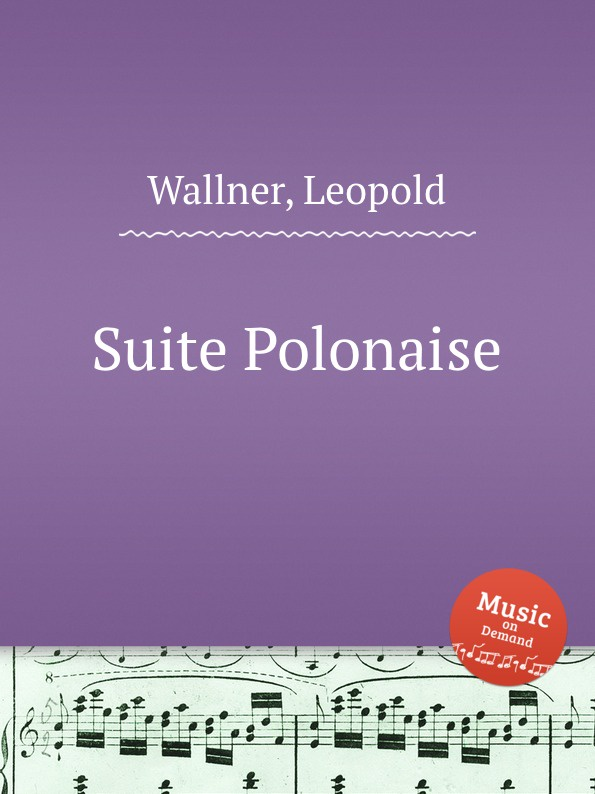 L. Wallner Suite Polonaise l wallner berceuse