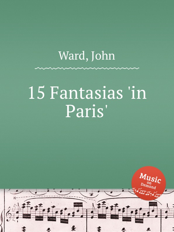 J. Ward 15 Fantasias .in Paris.