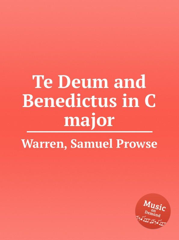 S.P. Warren Te Deum and Benedictus in C major цена и фото