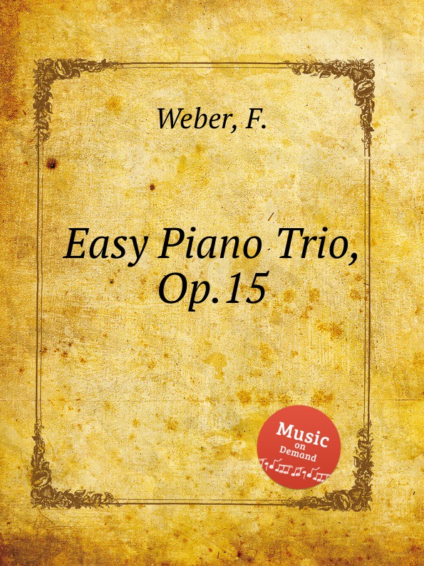 F. Weber Easy Piano Trio, Op.15 f masson piano trio