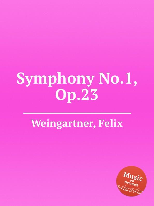 F. Weingartner Symphony No.1, Op.23