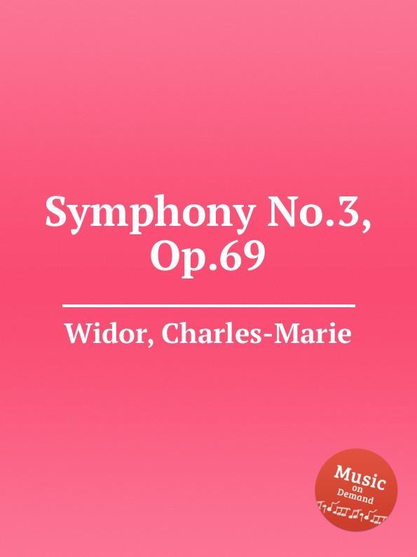 C. Widor Symphony No.3, Op.69 c widor ouverture espagnole