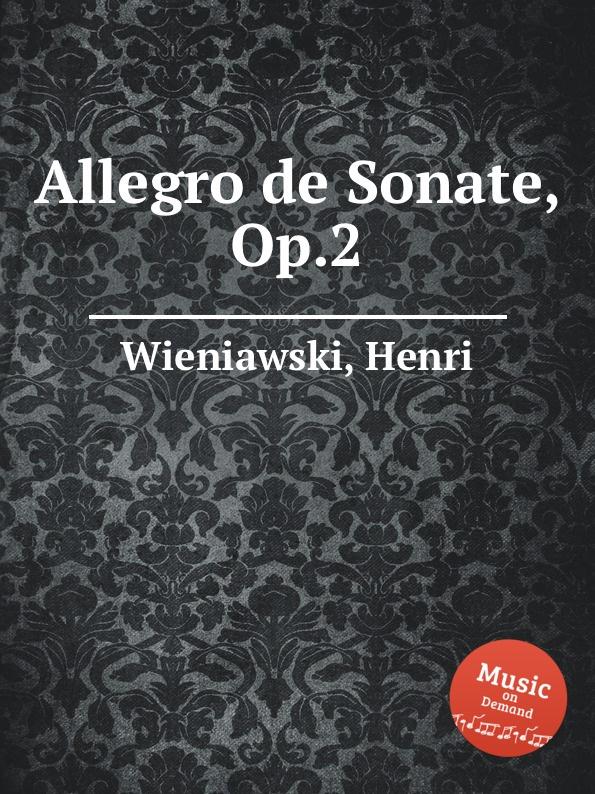 лучшая цена H. Wieniawski Allegro de Sonate, Op.2