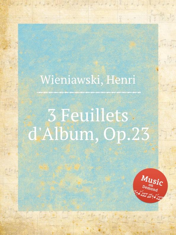лучшая цена H. Wieniawski 3 Feuillets d.Album, Op.23