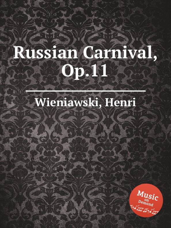 лучшая цена H. Wieniawski Russian Carnival, Op.11