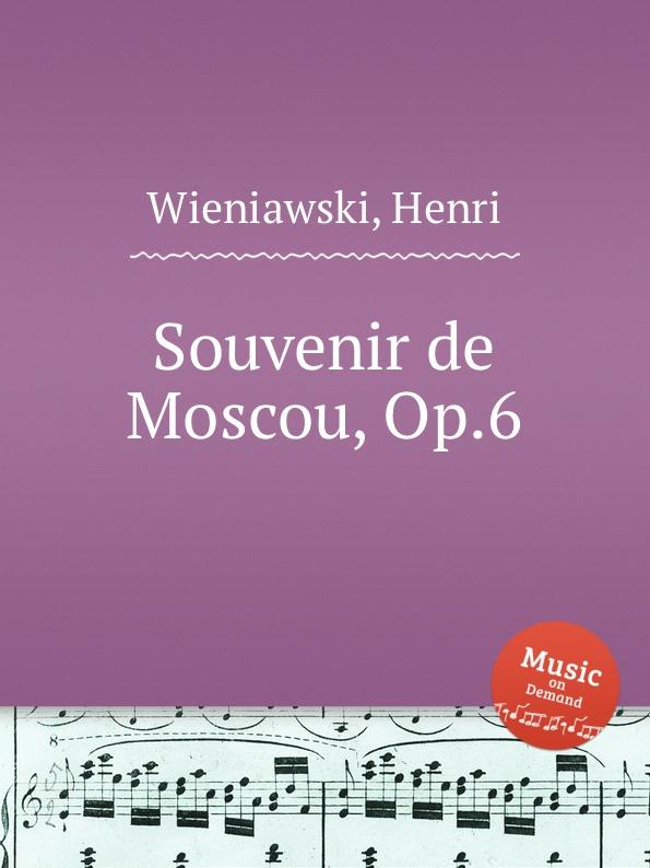 лучшая цена H. Wieniawski Souvenir de Moscou, Op.6