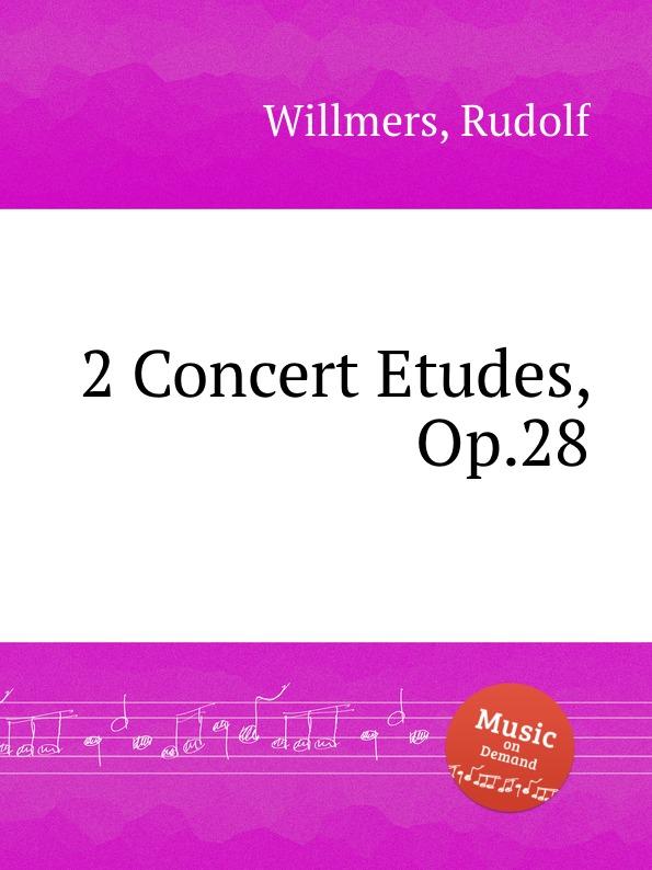 цена R. Willmers 2 Concert Etudes, Op.28 в интернет-магазинах