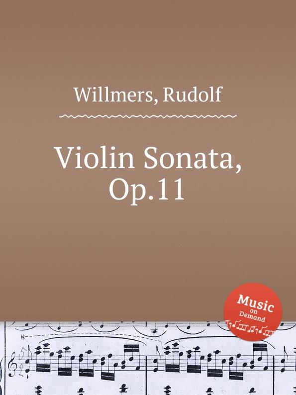 цена R. Willmers Violin Sonata, Op.11 в интернет-магазинах