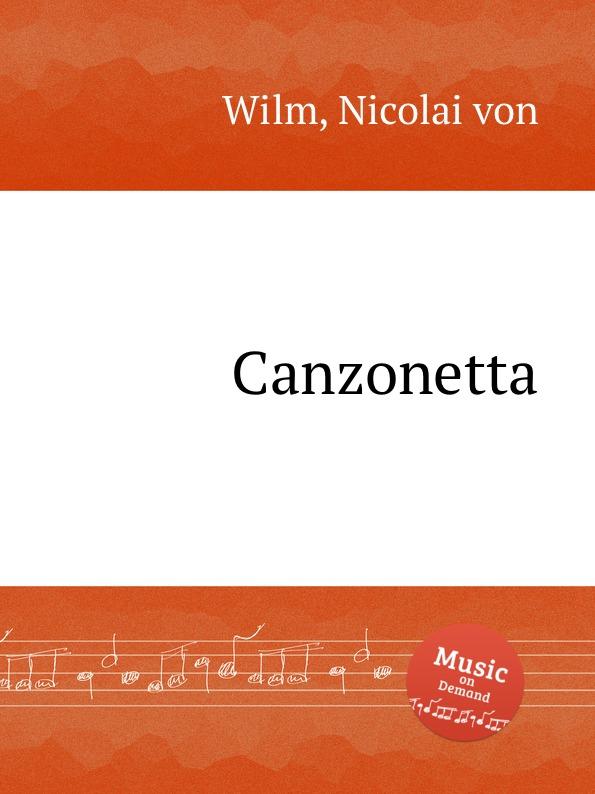 N. von Wilm Canzonetta