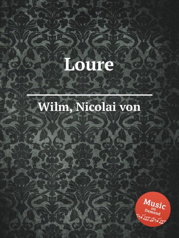 N. von Wilm Loure
