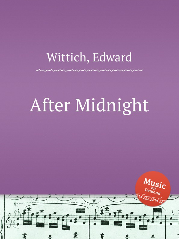 E. Wittich After Midnight walking after midnight