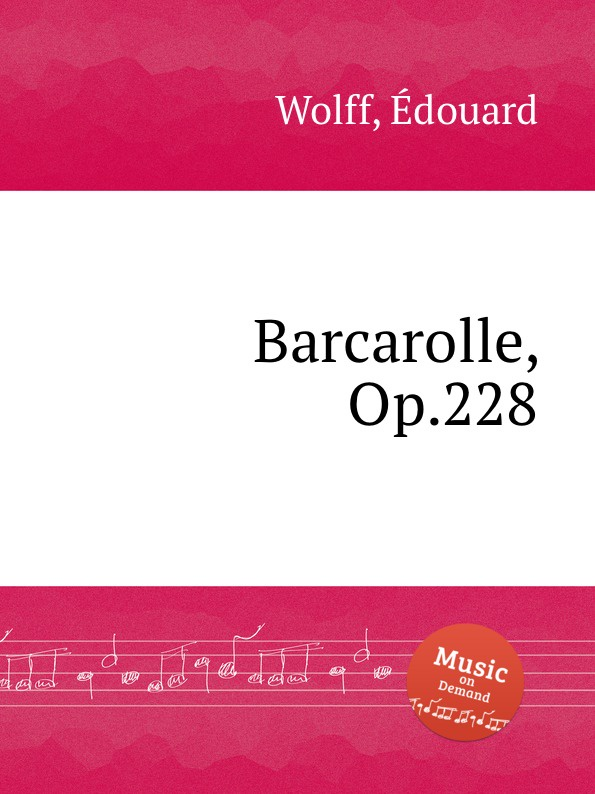 E. Wolff Barcarolle, Op.228
