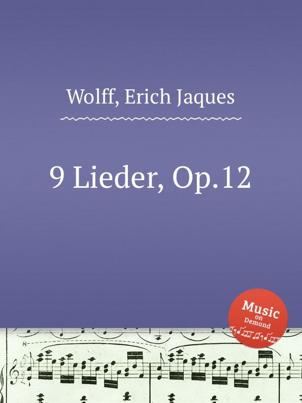 E.J. Wolff 9 Lieder, Op.12