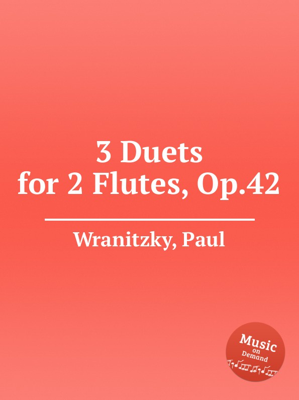 P. Wranitzky 3 Duets for 2 Flutes, Op.42 n p jensen 3 duos for 2 flutes op 9