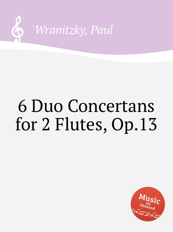 P. Wranitzky 6 Duo Concertans for 2 Flutes, Op.13 n p jensen 3 duos for 2 flutes op 9