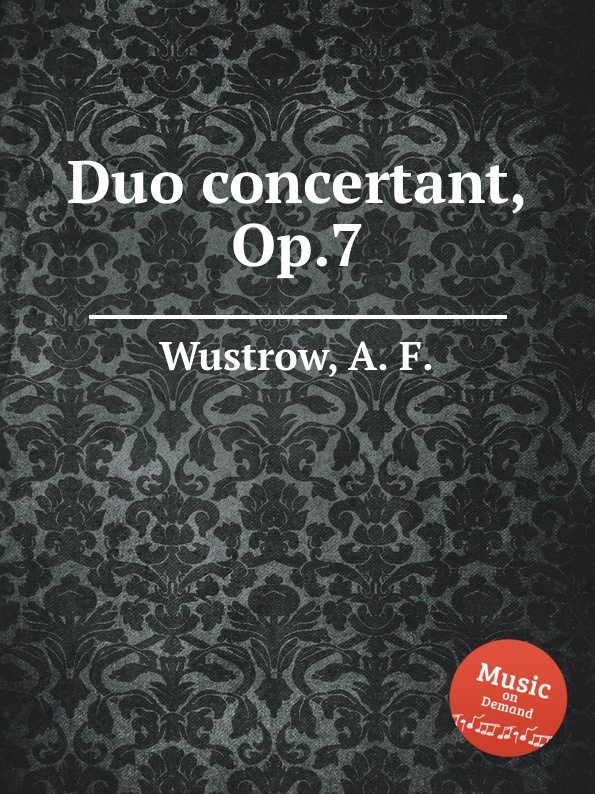 A.F. Wustrow Duo concertant, Op.7 цена