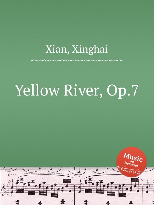 X. Xian Yellow River, Op.7