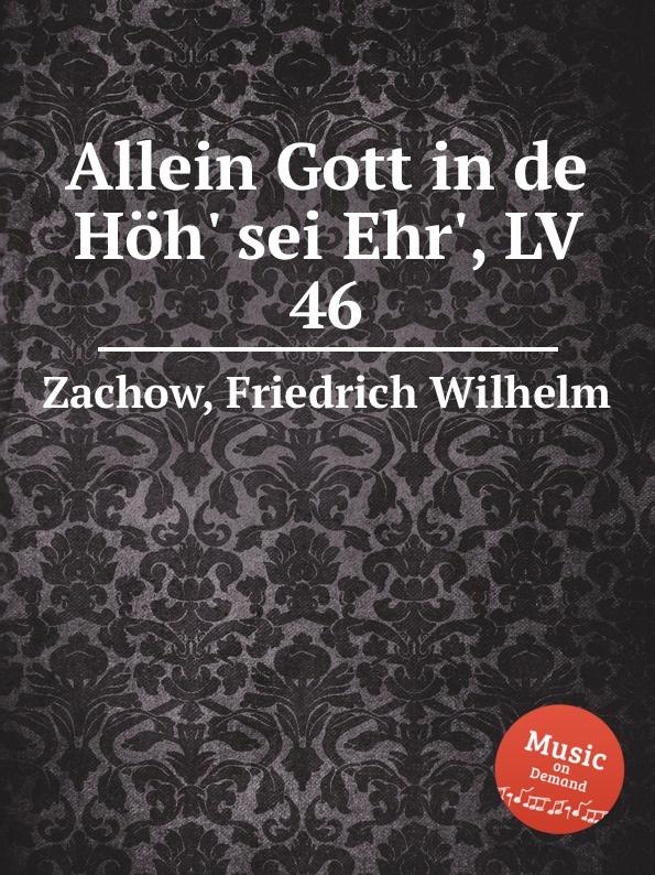 F.W. Zachow Allein Gott in de Hoh. sei Ehr., LV 46 рубашка merrell page 10 page 10 page 8 page 8 page 5 page 5