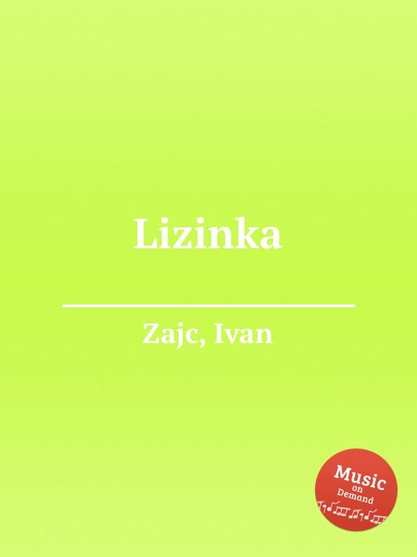 I. Zajc Lizinka цена и фото