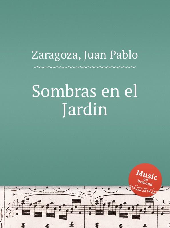 J.P. Zaragoza Sombras en el Jardin viard recueil des epoques les plus interessantes de l histoire de france