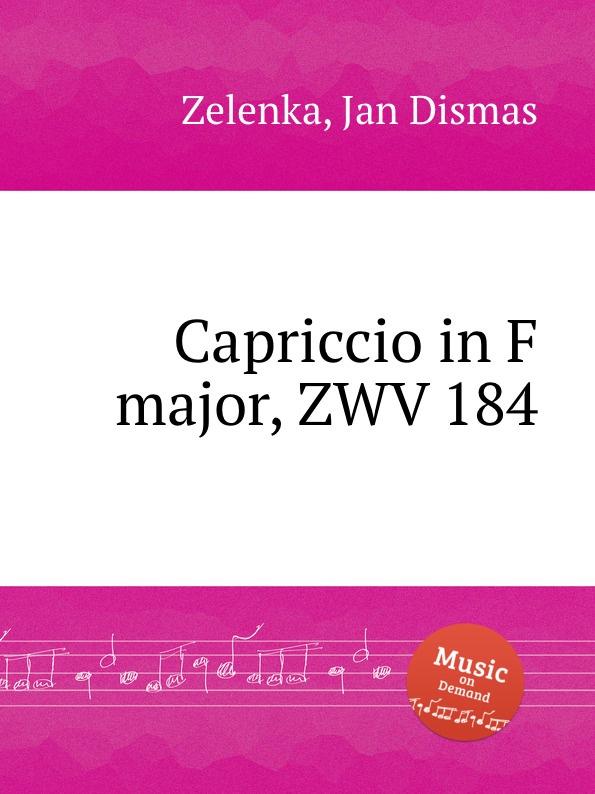 J.D. Zelenka Capriccio in F major, ZWV 184 j d zelenka litaniae lauretanae zwv 149