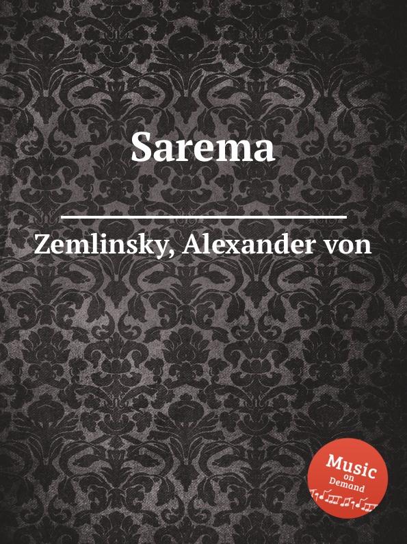 A. von Zemlinsky Sarema цена и фото
