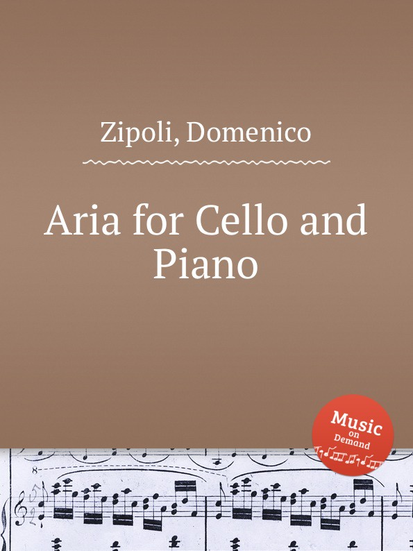 D. Zipoli Aria for Cello and Piano s yokoyama la fleur d asie for cello and piano